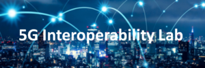 5G Interoperability Tested Devices List 5G-SA and 5G-NSA