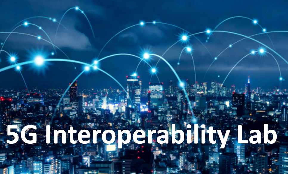 5G Lab for device interoperability testing